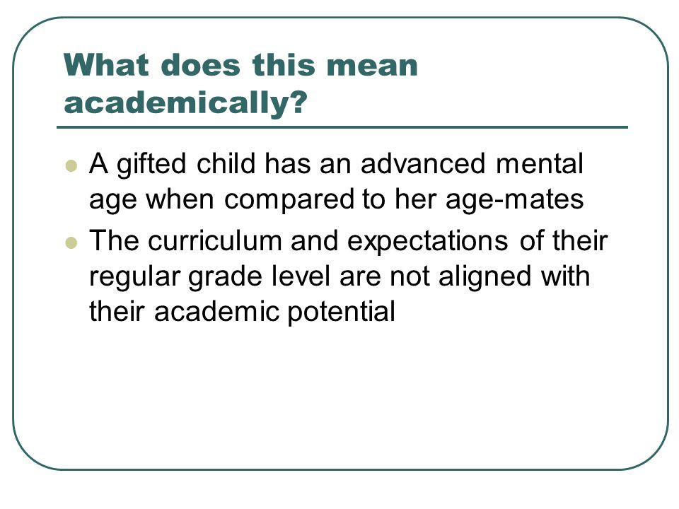What does this mean academically.