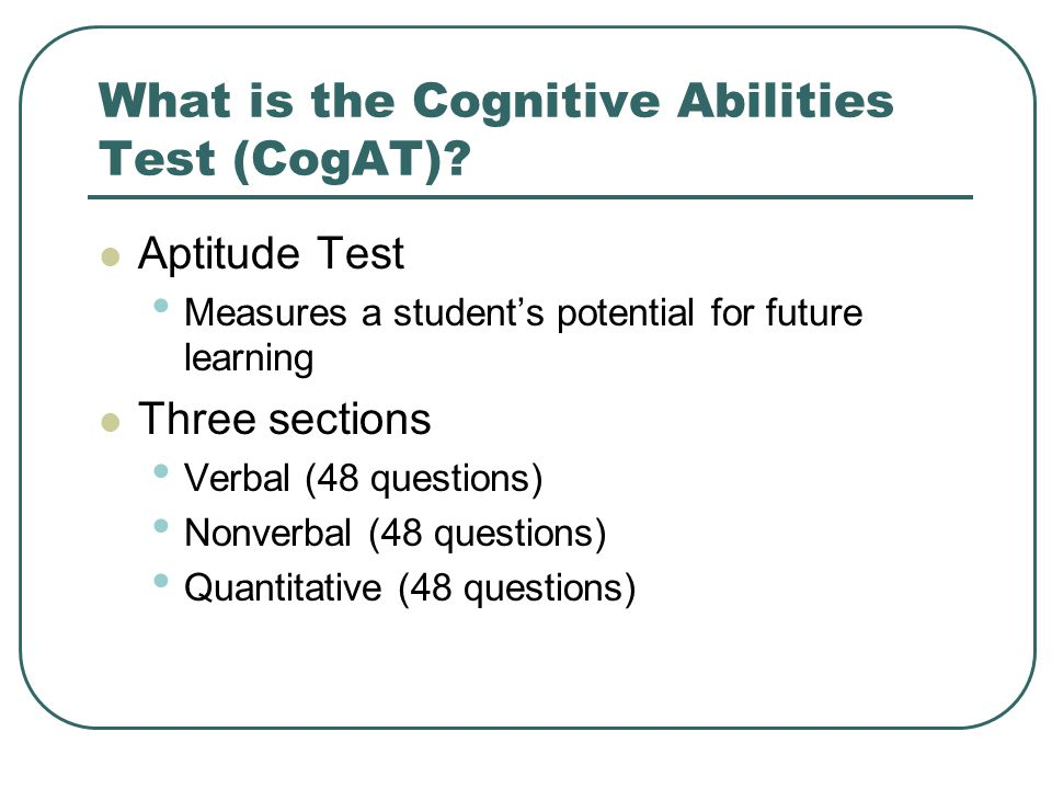 What is the Cognitive Abilities Test (CogAT).