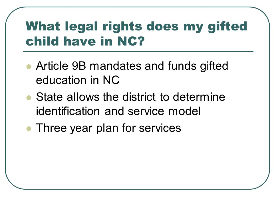 What legal rights does my gifted child have in NC.