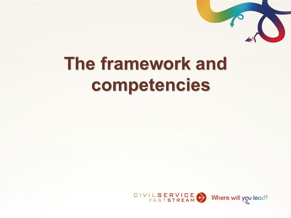 The framework and competencies