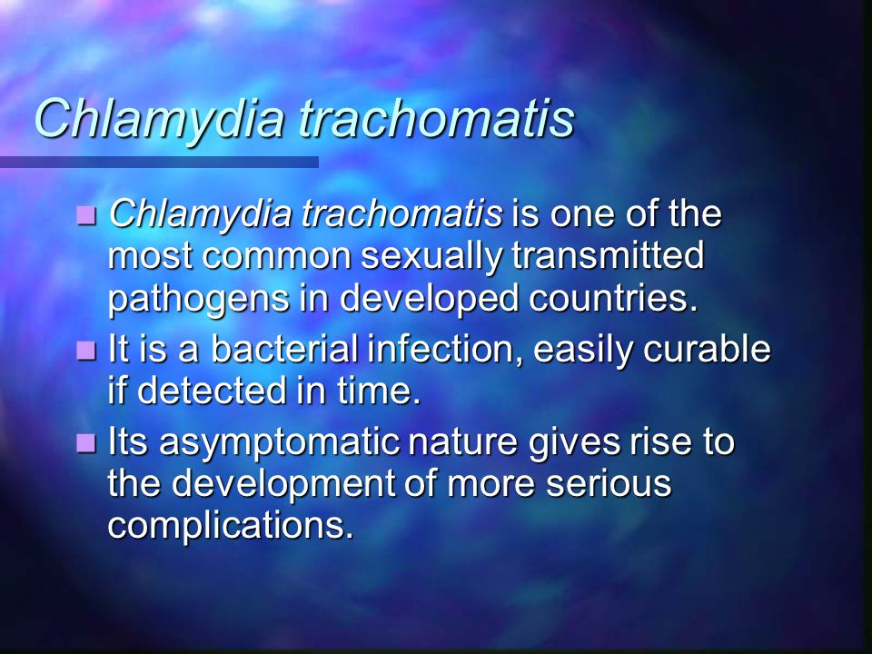 Chlamydia trachomatis Chlamydia trachomatis is one of the most common sexually transmitted pathogens in developed countries.