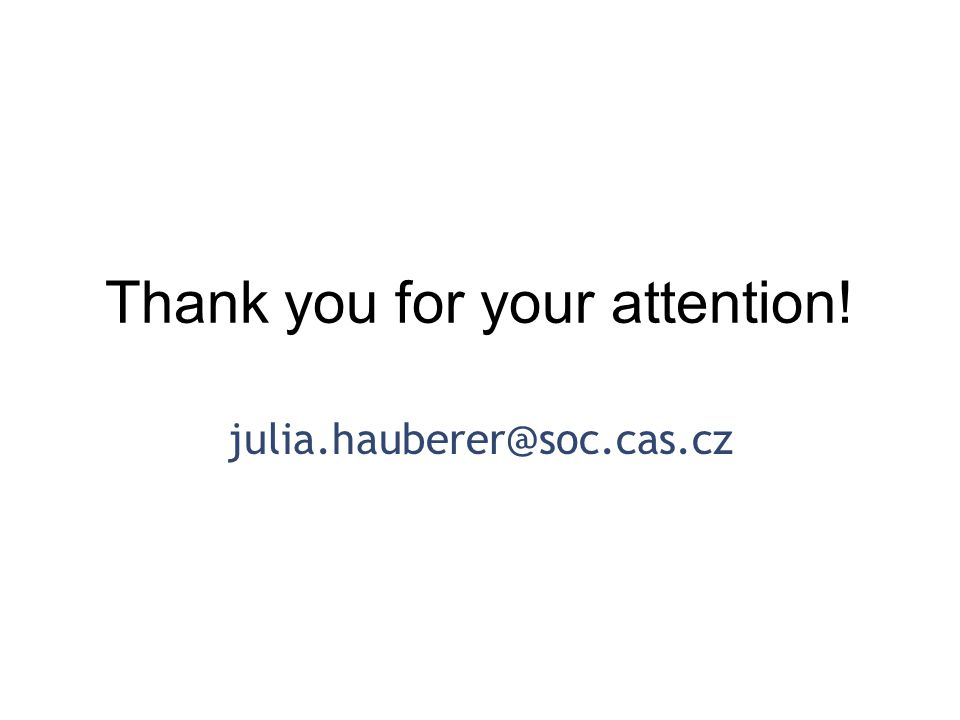Thank you for your attention! julia.hauberer@soc.cas.cz
