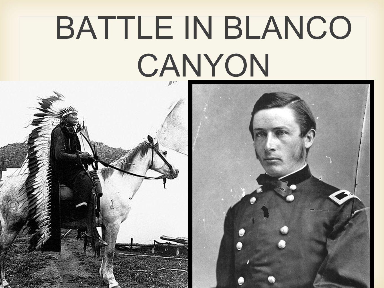 BATTLE IN BLANCO CANYON