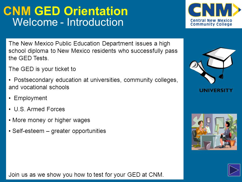 CNM GED Orientation Cancellations, No-Shows, Retests To change your testing date for whatever reason, you must go in person to either Main, Montoya, or Westside Campus.