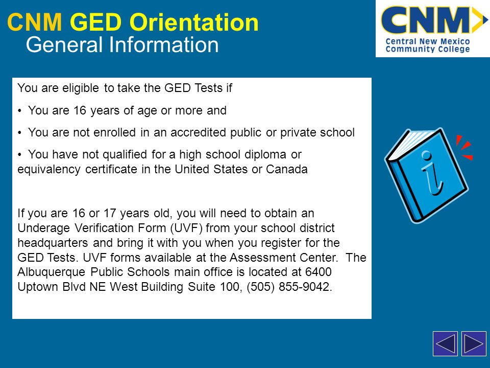 CNM GED Orientation Preparing for the GED CNM offers free GED preparation classes, including books and materials.