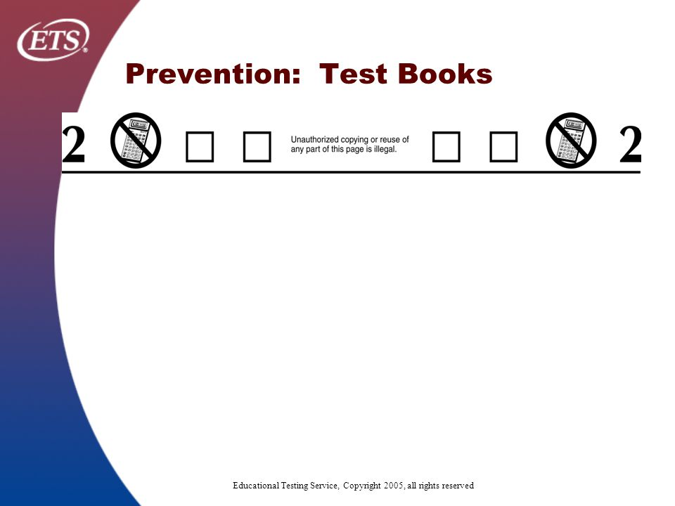 Prevention: Test Books No-Calculator Symbol will appear at top of pages in sections where calculator are not allowed: Critical Reading, Writing All Subject Tests except Math 1C/2C
