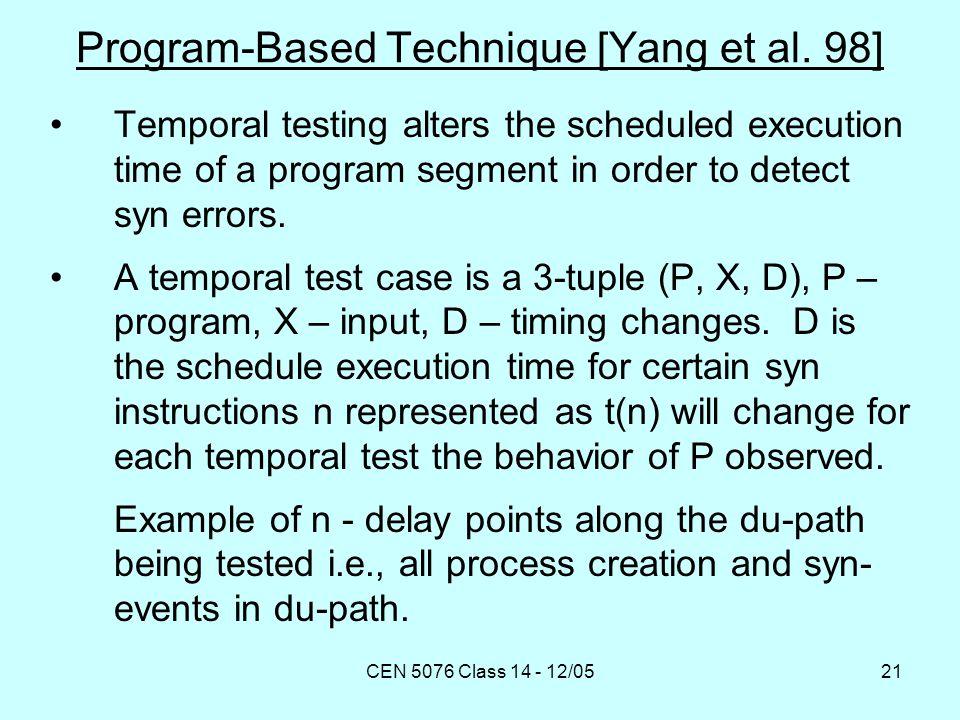 CEN 5076 Class 14 - 12/0521 Program-Based Technique [Yang et al.