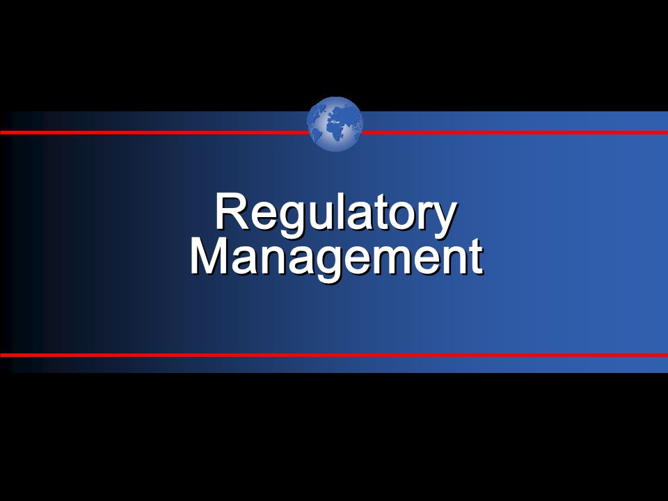 Regulatory Management