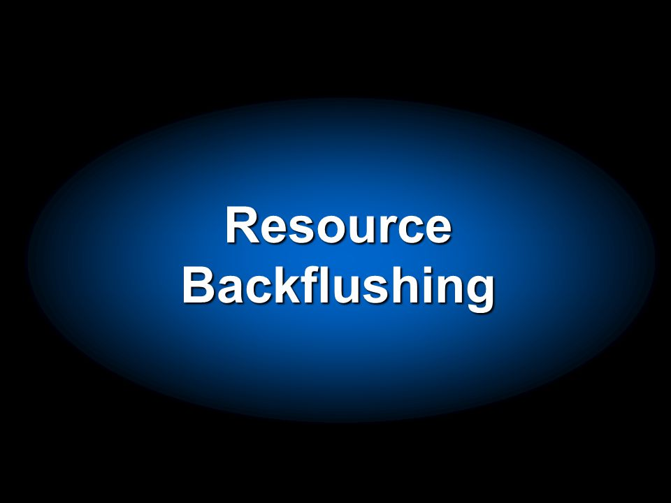 ResourceBackflushing