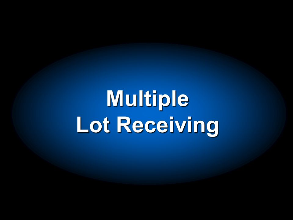 Multiple Lot Receiving