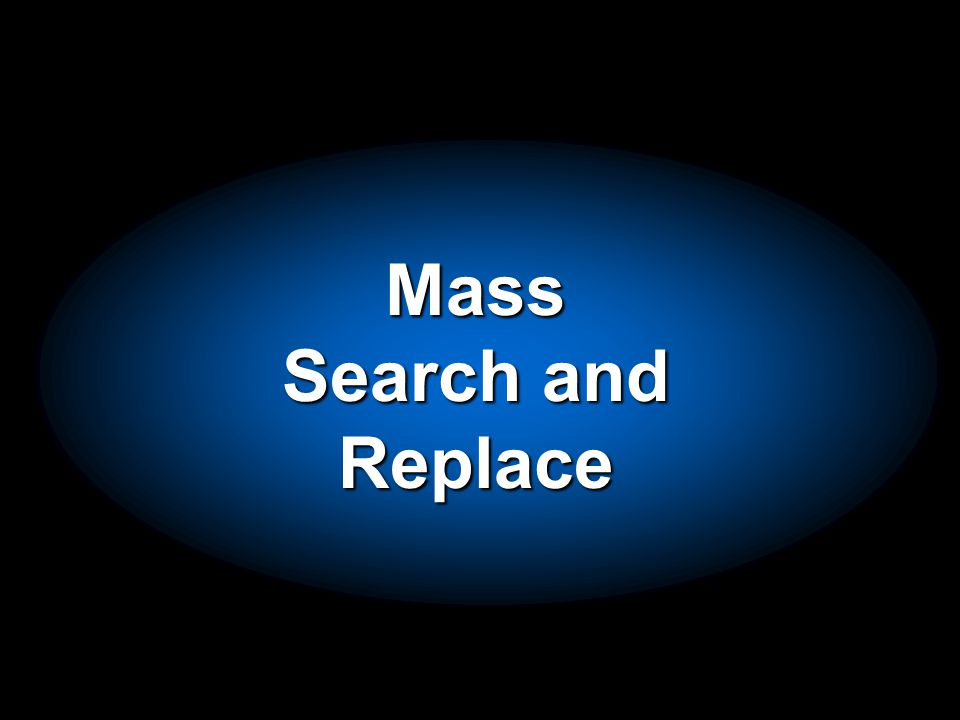 Mass Search and Replace