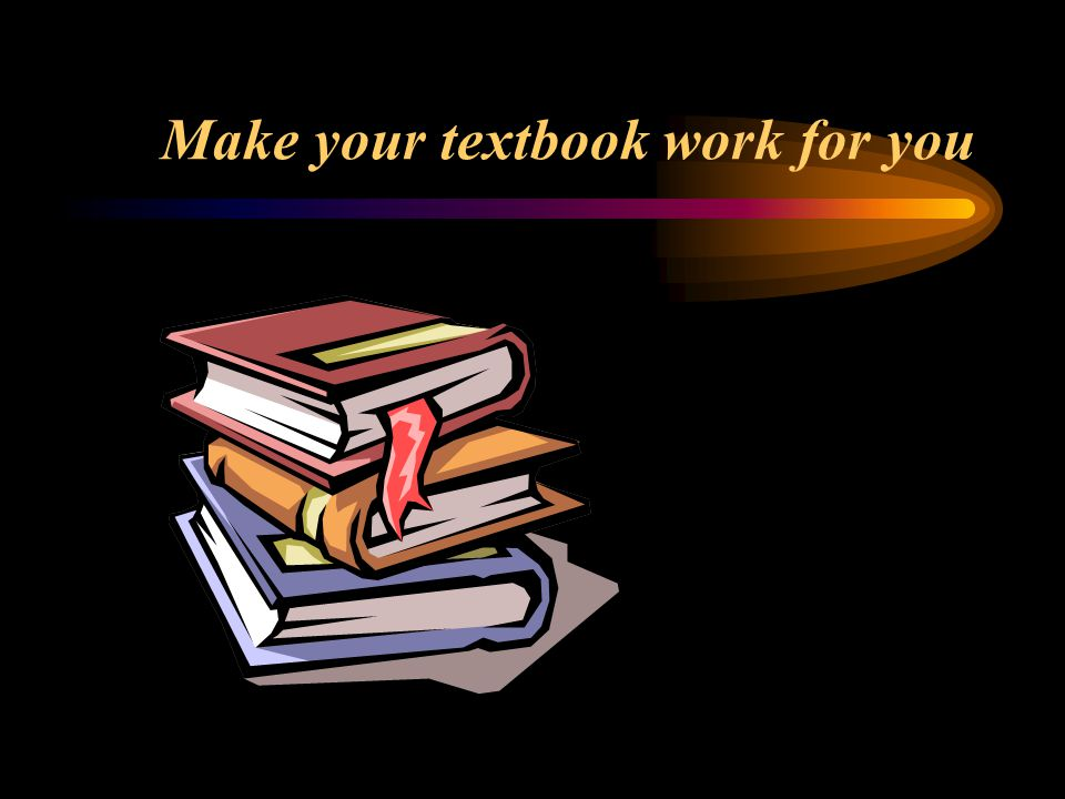 Make your textbook work for you