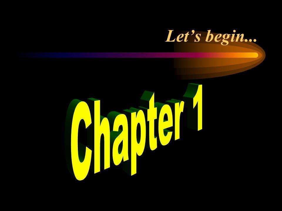 Let's begin...