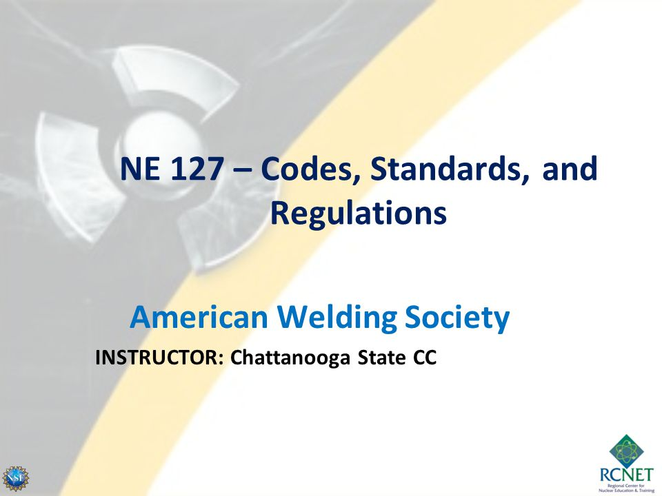 American Welding Society (AWS) - General Information Founded in 1919 Goal to advance the science, technology and application of welding and related joining disciplines Headquartered in Miami since 1971 (originally based in NYC) 55,000+ members worldwide – Engineers, scientists, educators, researchers, welders, inspectors, executives, sales associates, etc.