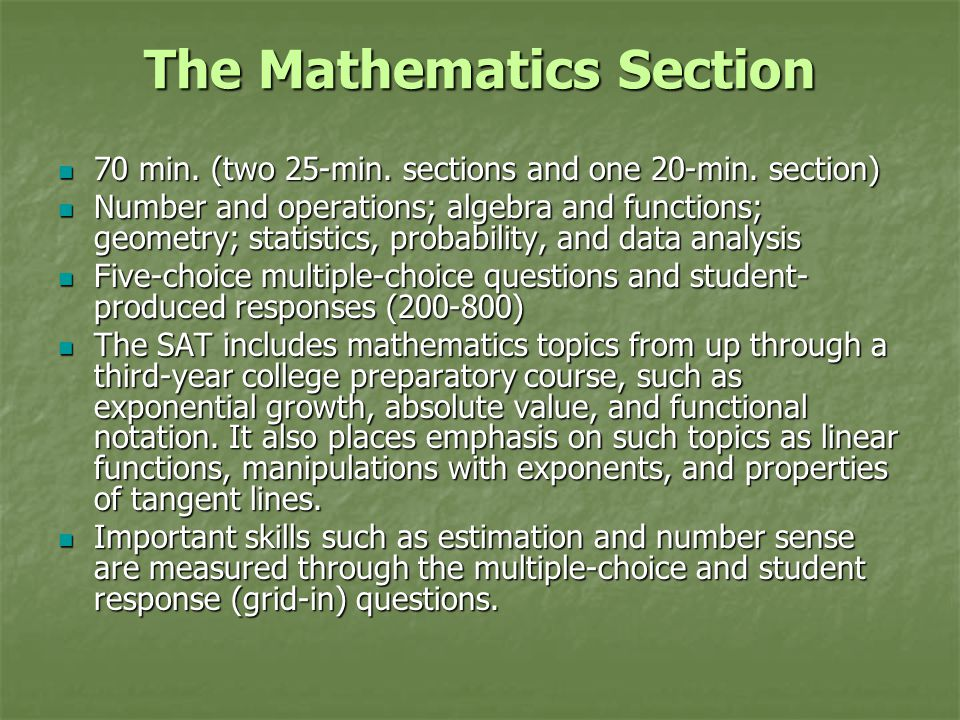 The Mathematics Section 70 min.(two 25-min. sections and one 20-min.