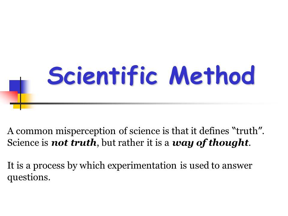 Steps in the Scientific Method Observation Observation State the problem.