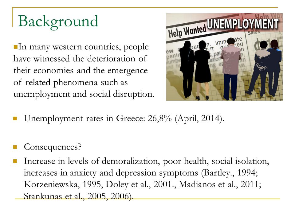 Background Unemployment rates in Greece: 26,8% (April, 2014).