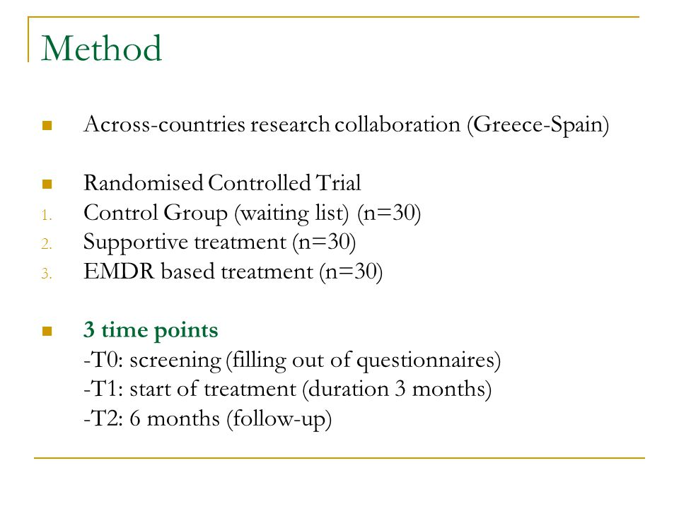 Method Across-countries research collaboration (Greece-Spain) Randomised Controlled Trial 1.
