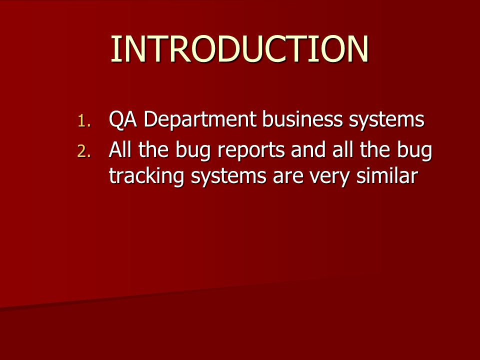INTRODUCTION 1. QA Department business systems 2.