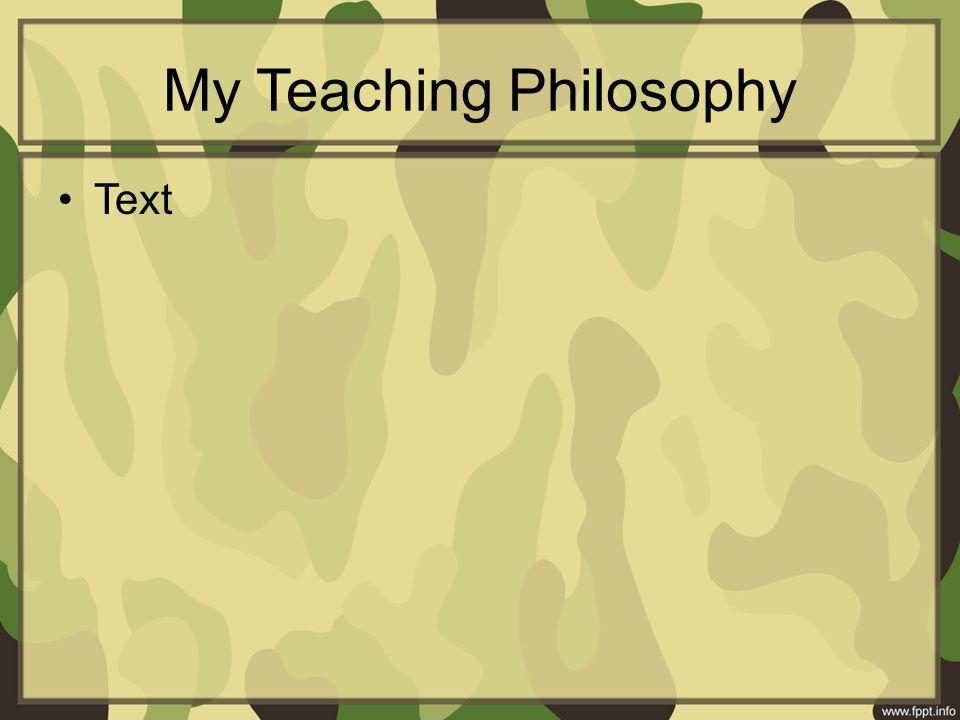 My Teaching Philosophy Text