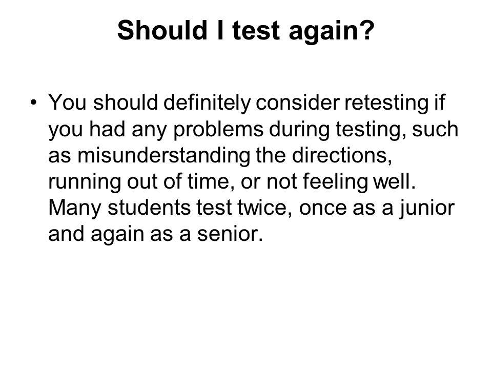 Should I test again.