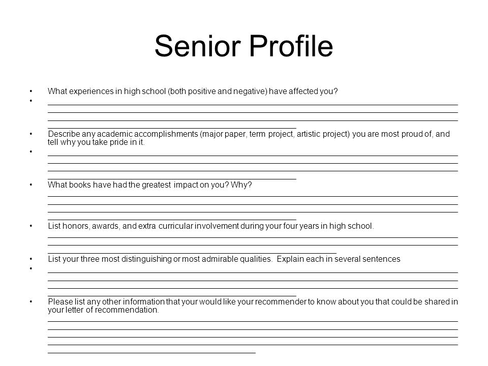 Senior Profile What experiences in high school (both positive and negative) have affected you.