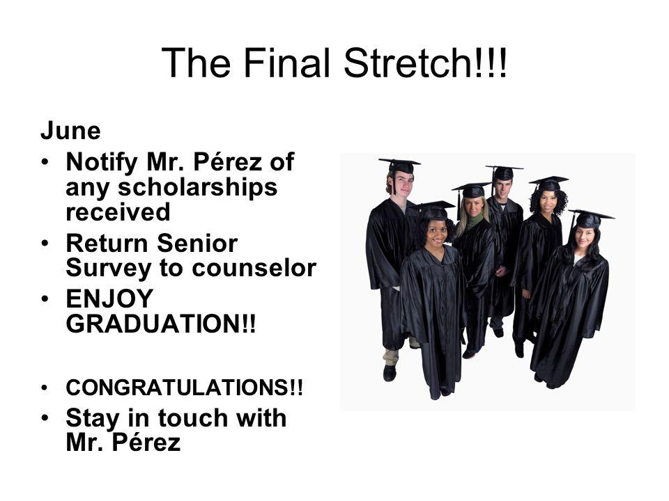The Final Stretch!!. June Notify Mr.