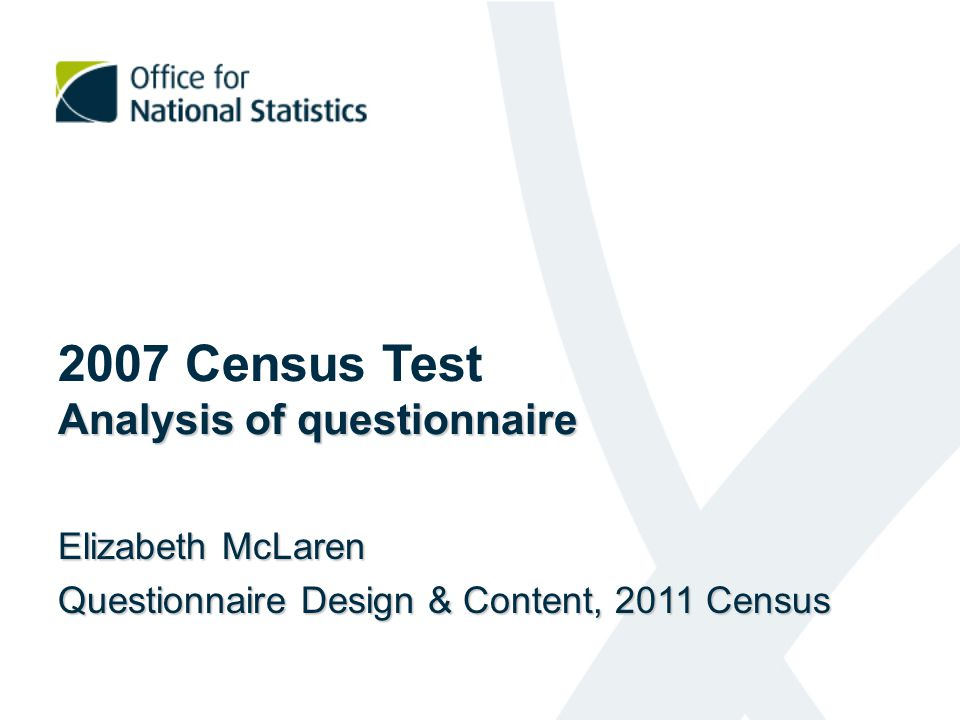 Findings from Test Evaluation Survey 16% refused to answer income questions 15% unhappy about answering 1 or more questions 58% unhappy about income level 48% unhappy about income sources 9% unhappy about ethnicity 2% unhappy about qualifications Comments from respondents should be left to Revenue, nothing to do with ONS invasion of privacy irrelevant to concept of Census intrusive 67% retest reliability for income level 78% retest reliability for sources of income