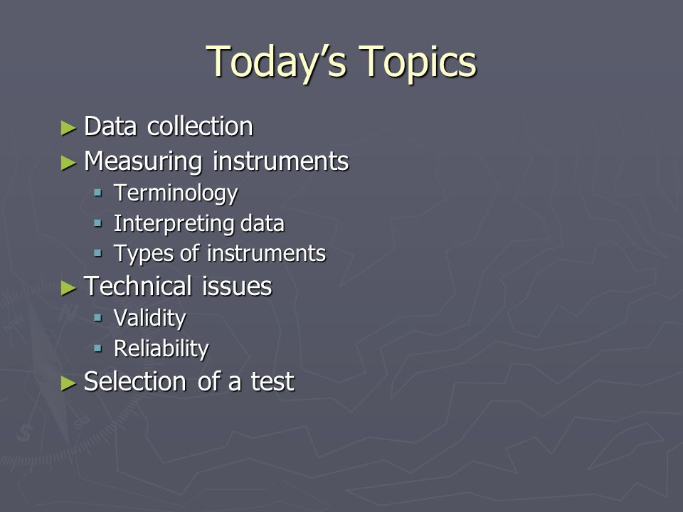 Resources about Tests ► Sources (continued)  Professional journals  Test publishers and distributors