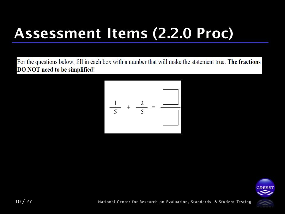 10 / 27 Assessment Items (2.2.0 Proc)
