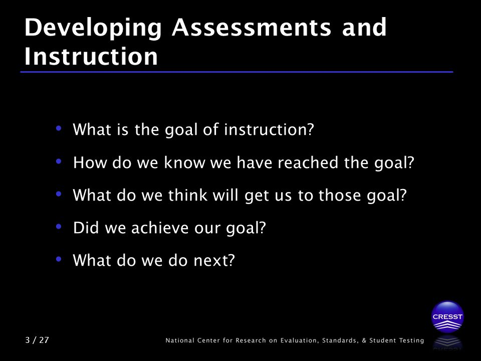 4 / 27 Knowledge Specifications What do we want students to learn.