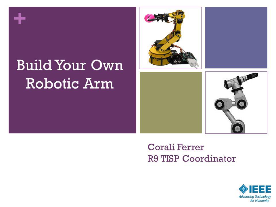 + Corali Ferrer R9 TISP Coordinator Build Your Own Robotic Arm 10