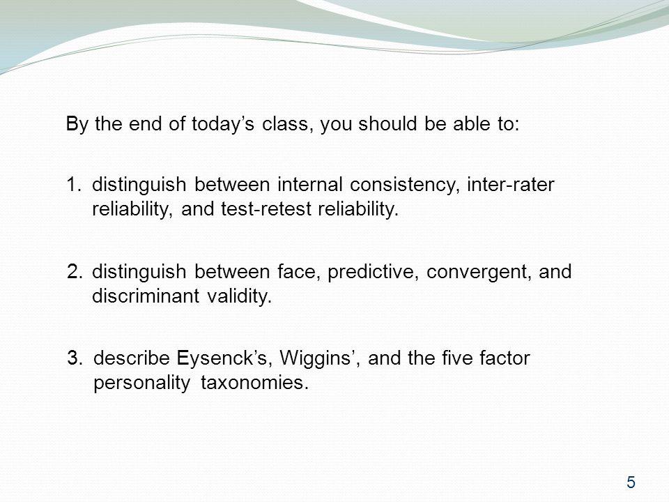 16 Often, convergent and discriminant validity are examined simultaneously: DepNeurPosAffAgreeNCognPolatt SE-.68-.57.63.06.09 -.02 16