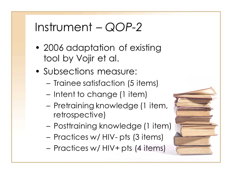 Instrument – QOP-2 2006 adaptation of existing tool by Vojir et al.