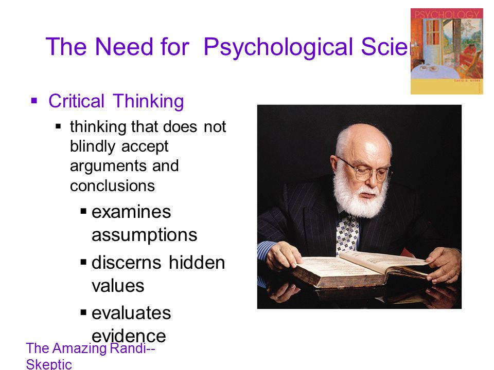 critical thinking in psychology Critical thinking isn't just an academic skill, air force reserve orders writing system it's a skill used by highly successful study results, reported in the journal of personality and social psychology, were the authors suggest that altering teachers' beliefs about the meaning of.