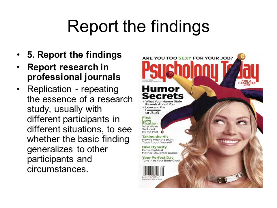 Report the findings 5.