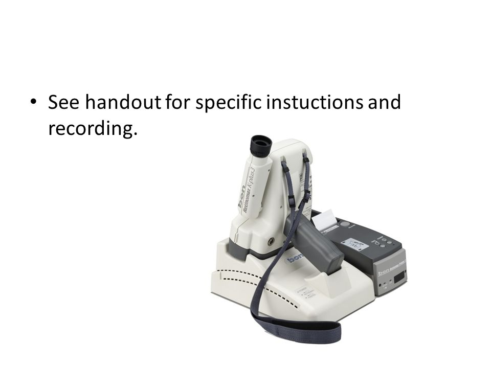 See handout for specific instuctions and recording.