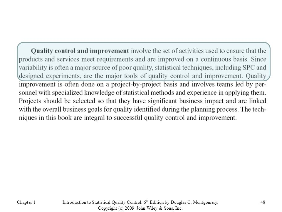 Chapter 148Introduction to Statistical Quality Control, 6 th Edition by Douglas C.