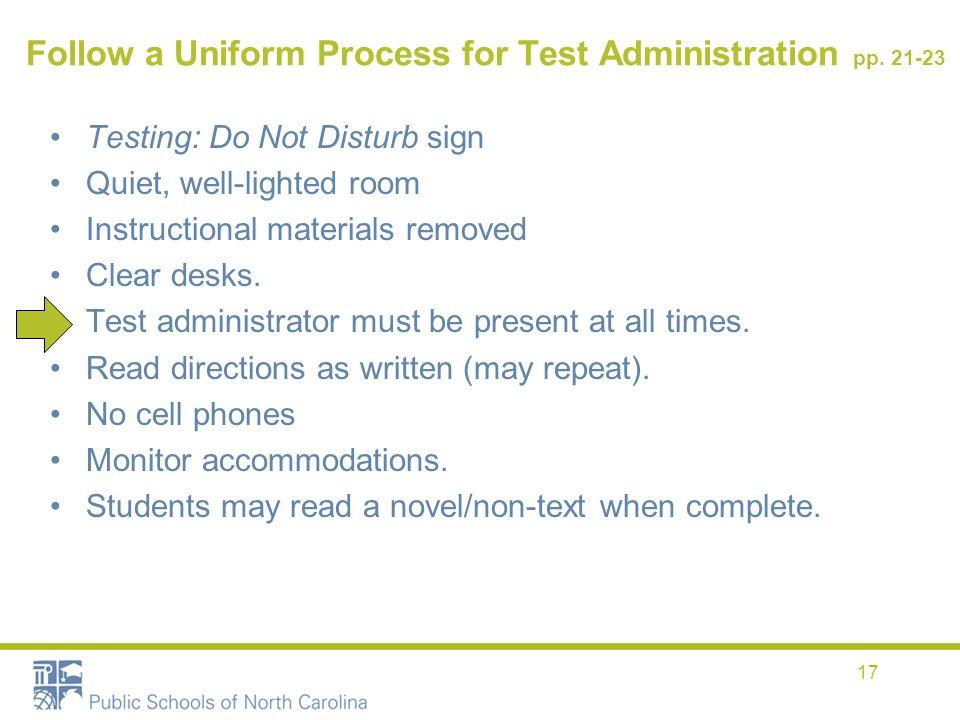 Follow a Uniform Process for Test Administration pp.