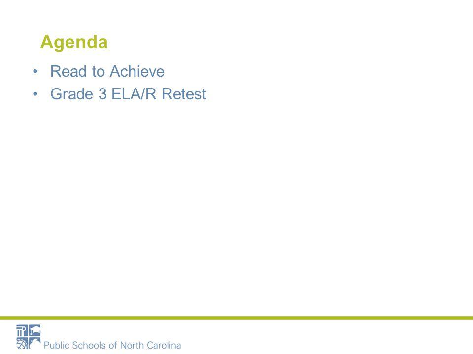 Agenda Read to Achieve Grade 3 ELA/R Retest