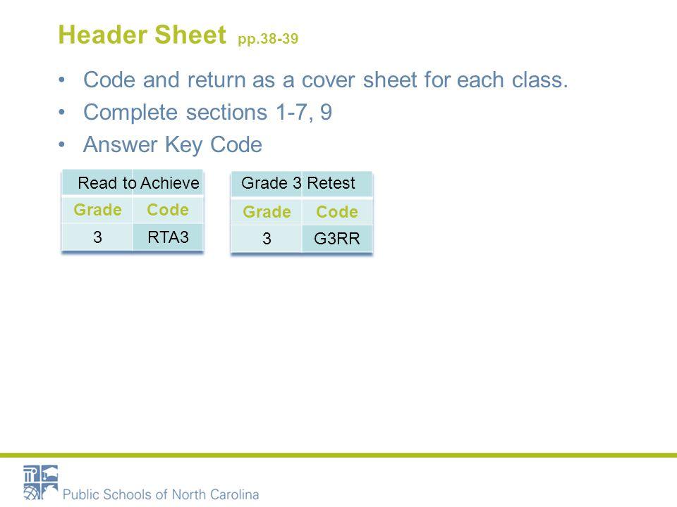 Header Sheet pp.38-39 Code and return as a cover sheet for each class.