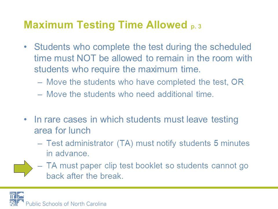 Maximum Testing Time Allowed p.