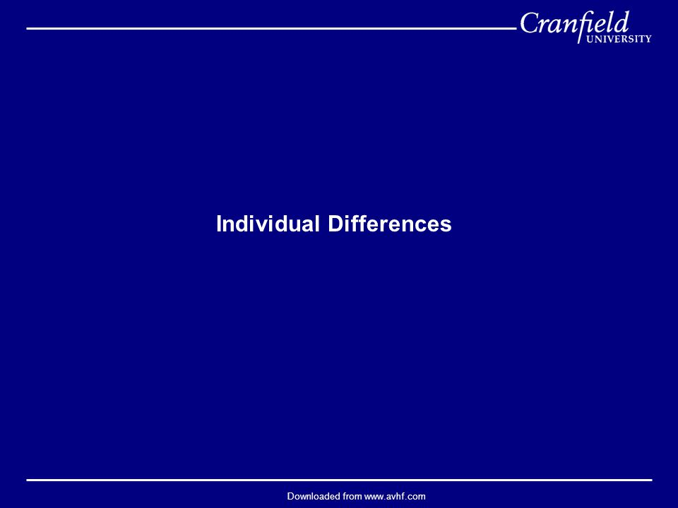Downloaded from www.avhf.com Individual Differences