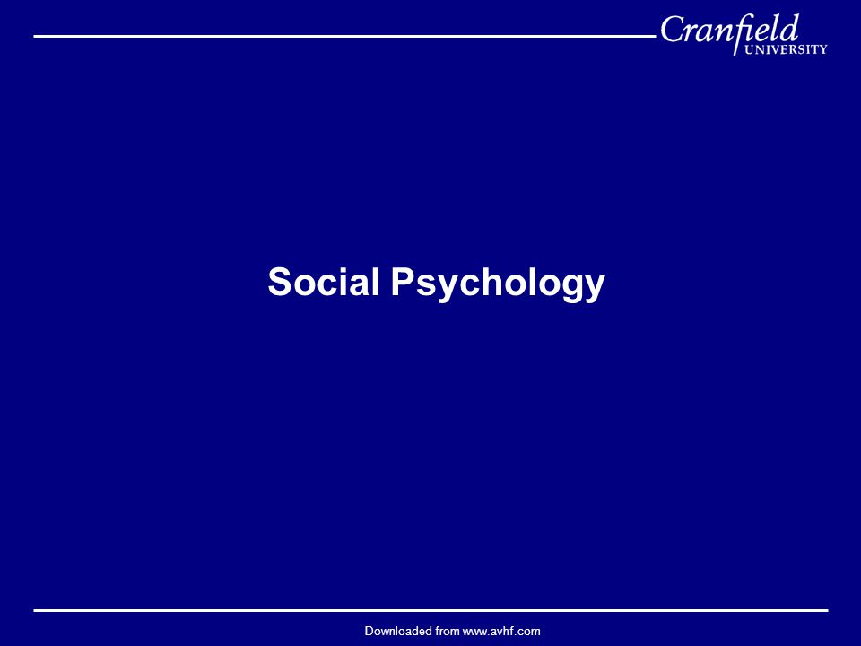Downloaded from www.avhf.com Social Psychology