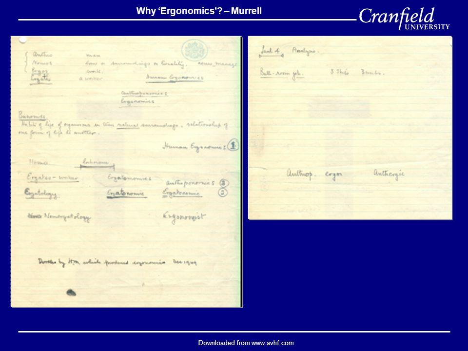 Downloaded from www.avhf.com Why 'Ergonomics' – Murrell