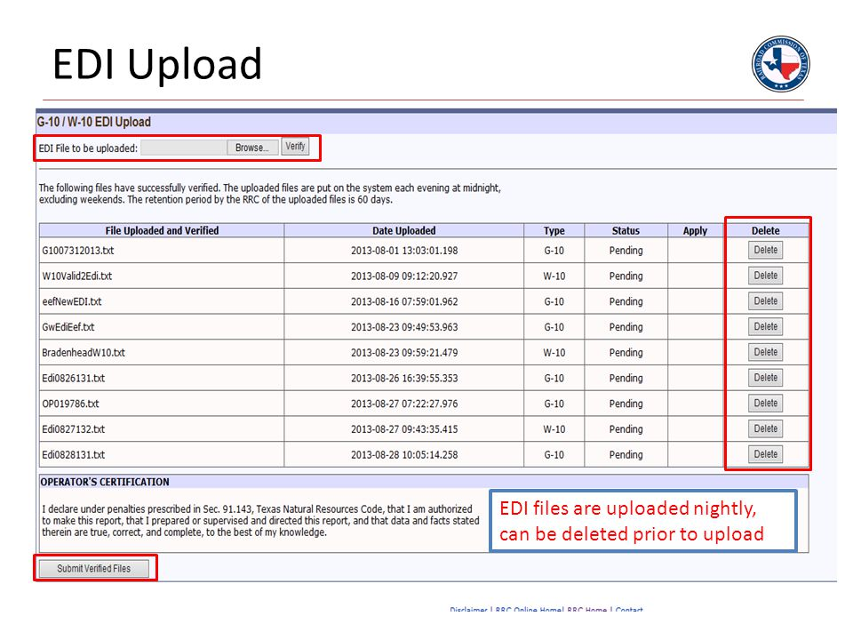 EDI Upload EDI files are uploaded nightly, can be deleted prior to upload