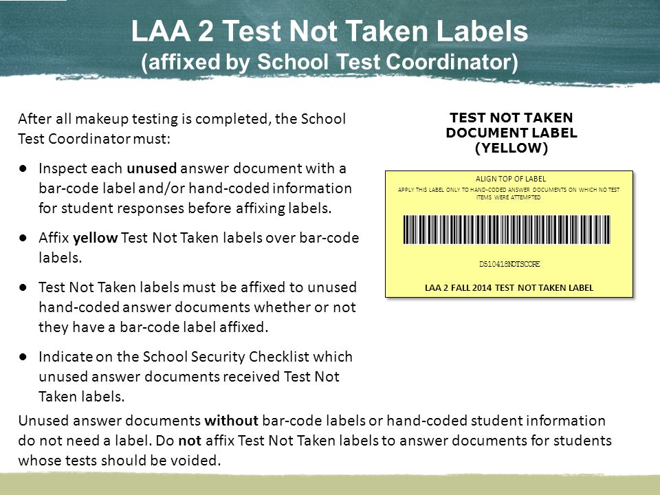 LAA 2 Bar-code Labels There are no preidentified answer documents for LAA 2 fall retesters.