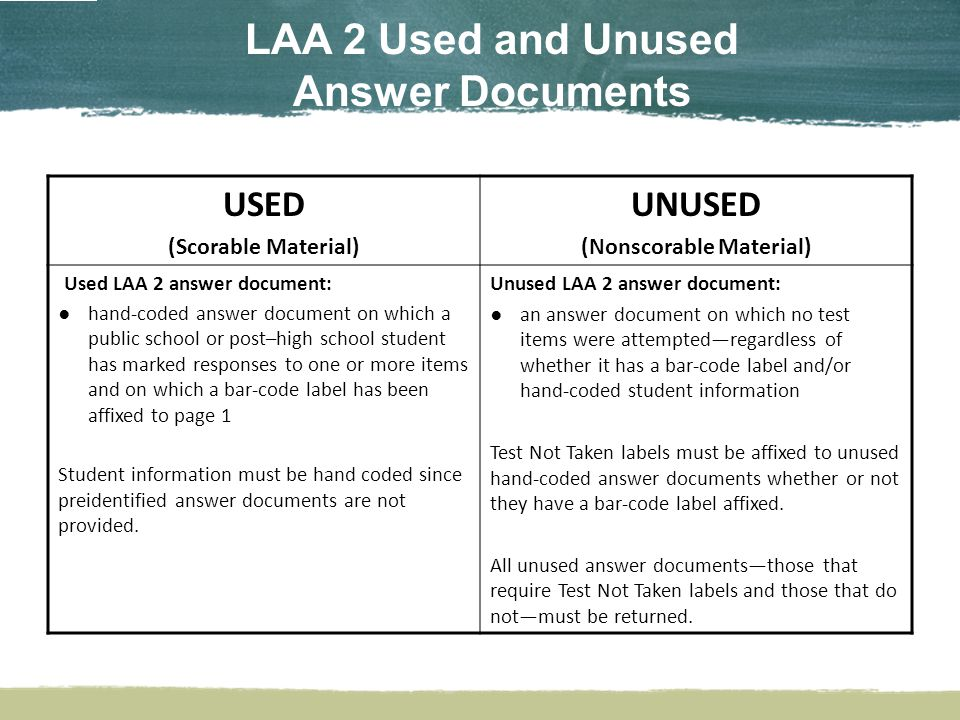 LAA 2 Soiled Documents (handled by District Test Coordinator) Do not return documents soiled with bodily fluids to DRC.