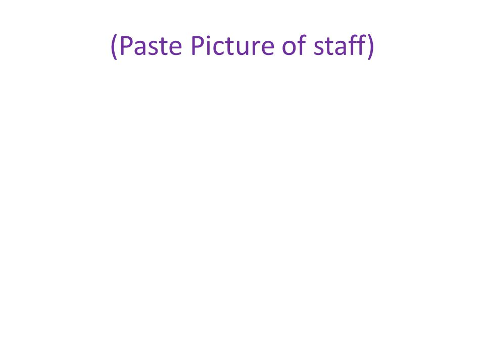 (Paste Picture of staff)