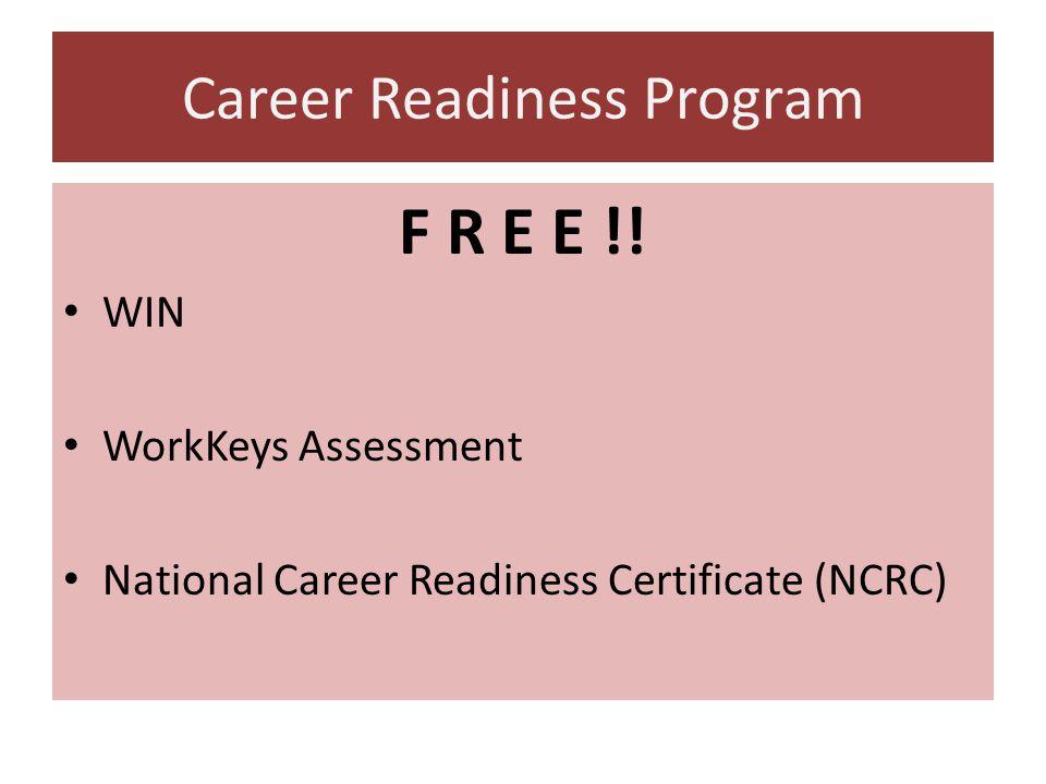 Career Readiness Program F R E E !.